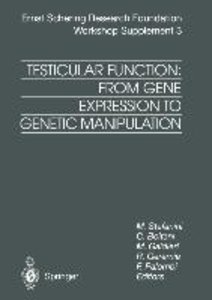 Testicular Function: From Gene Expression to Genetic Manipulatio