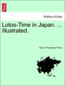 Lotos-Time in Japan. ... Illustrated.