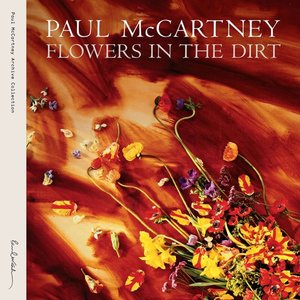 Flowers In The Dirt (Limited 3CD+DVD Deluxe Edition)