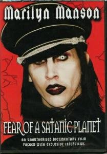 Marilyn Manson - Fear of a Satanic Planet