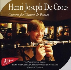 Henri Joseph De Croes-Concerto for Clarinet & Par
