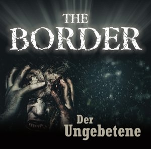 The Border Teil 3-Der Ungebe