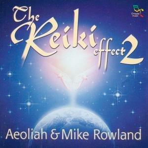 Reiki Effect Vol.2