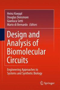 Design and Analysis of Bio-molecular Circuits