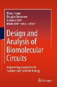 Design and Analysis of Bio-molecular Circuits
