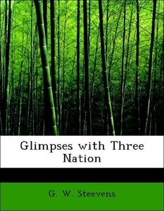 Glimpses with Three Nation