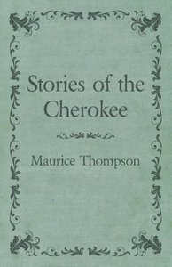 Stories of the Cherokee
