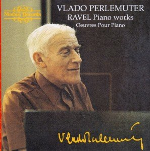 Ravel Piano Works/Perlemutter
