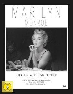 Marilyn Monroe - Ihr letzter Auftritt