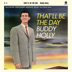 That\'ll Be The Day+2 Bonus Track (Limited 180g Viny