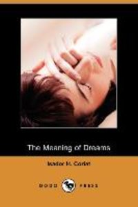 The Meaning of Dreams (Dodo Press)