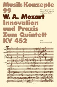 W. A. Mozart. Innovation und Praxis. Zum Quintett KV 452