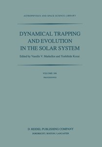 Dynamical Trapping and Evolution in the Solar System