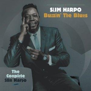 Buzzin' The Blues - The Complete Slim Harpo Box