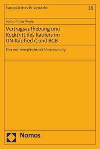 Vertragsaufhebung und Rücktritt des Käufers im UN-Kaufrecht und
