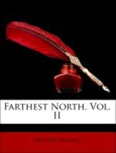 Farthest North, Vol. II