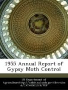 1955 Annual Report of Gypsy Moth Control