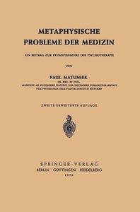 Metaphysische Probleme der Medizin