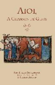 Aiol: A Chanson de Geste: First English Translation