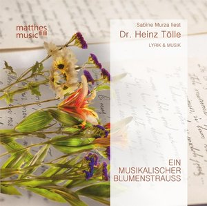Ein musikalischer Blumenstrauß,Gedichte mit Musik