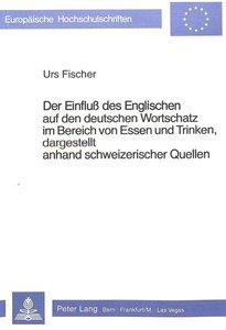 Der Einfluss des Englischen auf den deutschen Wortschatz im Bere
