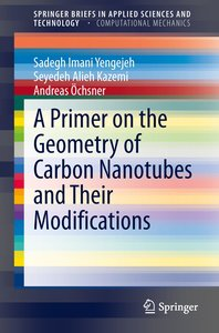 A Primer on the Geometry of Carbon Nanotubes and Their Modificat