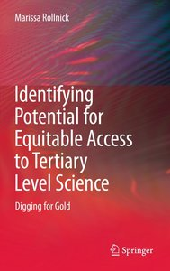 Identifying Potential for Equitable Access to Tertiary Level Sci
