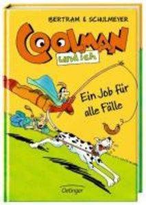 Coolman und ich 04. Ein Job für alle Fälle
