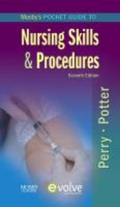 Mosby\'s Pocket Guide to Nursing Skills and Procedures