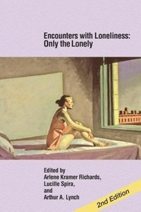 Encounters with Loneliness: Only the Lonely