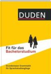 Duden - Fit für das Bachelorstudium