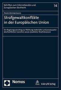 Strafgewaltkonflikte in der Europäischen Union