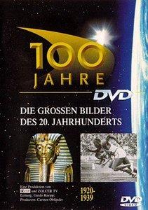 100 Jahre - Die großen Bilder des 20. Jahrhunderts