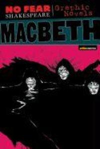 No Fear: Macbeth. Graphic Novel