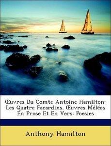 OEuvres Du Comte Antoine Hamilton: Les Quatre Facardins. OEuvres