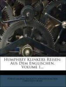 Humphrey Klinkers Reisen, Erstes Band, Neue Auflage
