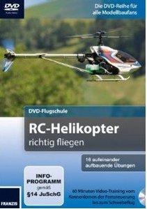 DVD-Flugschule für Einsteiger: RC-Helikopter richtig fliegen