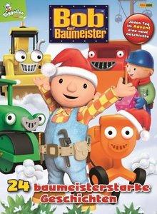 Bob der Baumeister 24 baumeisterstarke Geschichten