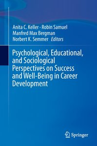 Psychological, Educational, and Sociological Perspectives on Suc