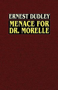 Menace for Dr. Morelle