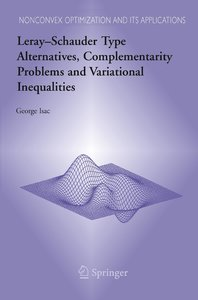 Leray-Schauder Type Alternatives, Complementarity Problems and V