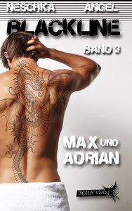 Blackline 03: Max und Adrian