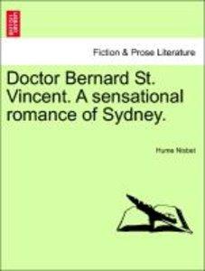 Doctor Bernard St. Vincent. A sensational romance of Sydney.