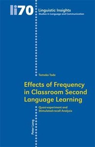 Effects of Frequency in Classroom Second Language Learning