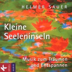 Kleine Seeleninsel. Musik zum Träumen und Entspannen. CD