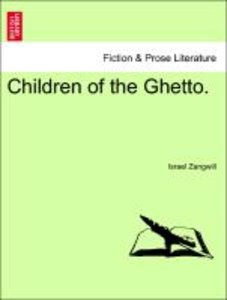 Children of the Ghetto. VOL. II