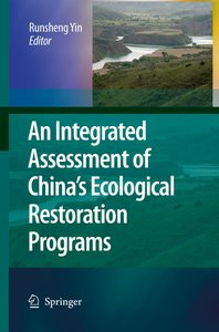An Integrated Assessment of China's Ecological Restoration Progr