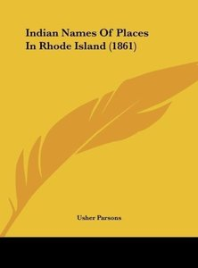 Indian Names Of Places In Rhode Island (1861)