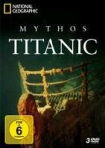 National Geographic - Mythos Titanic