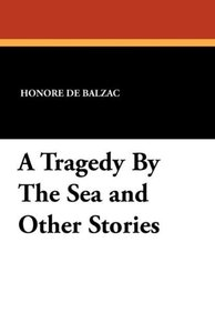 A Tragedy By The Sea and Other Stories
